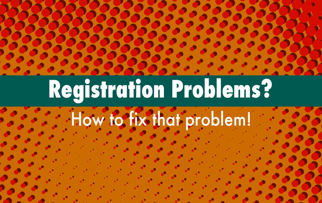 registration-problems